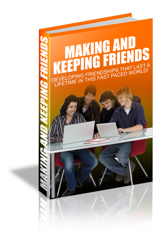 making and keeping friends essay Making new friends essay examples 5 total results a description of the importance of keeping old friend than it is to make new friends 428 words 1 page.